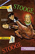 Once a Stooge, Always a Stooge by Joe Besser