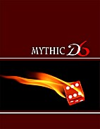 Mythic D6 Universal Roleplaying Game by…