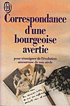Correspondance d'une bourgeoise avertie by…