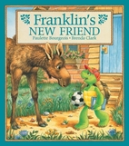 Franklin's New Friend by Paulette…