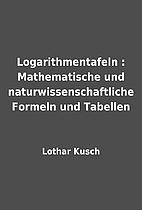 Logarithmentafeln : Mathematische und…