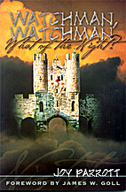 Watchman Watchman What of the Night by Joy…