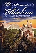 The Princess Adelina: An Ancient Christian…