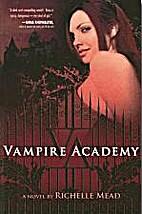 Vampire Academy (Vampire Academy, Book 1) by…