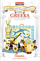 The Greeks (Crafts from the Past) by Gillian…