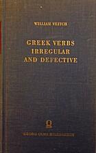 Greek verbs, irregular and defective; their…