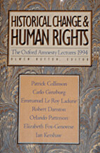 Historical Change and Human Rights (The…