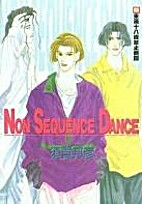 Non Sequence Dance by Kunihiko Suga