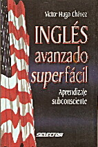 Ingles avanzado super facil: Aprendizaje…