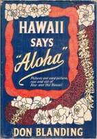 Hawaii says aloha by Don Blanding