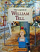 The Legend of William Tell (Bantam Little…