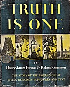 Truth is one; the story of the world's great…