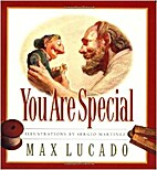 You are Special by Lucado, Max 2nd (second)…