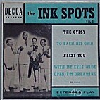 The Ink Spots Vol.1 by The Ink Spots