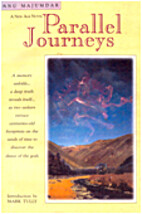 Parallel Journeys by Anuradha Majumdar