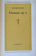 Hamsun og vi by Edvard Beyer