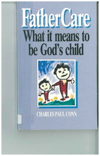 Father Care: What It Means to Be Gods Child…