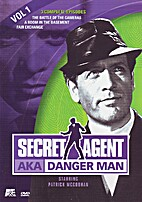 Secret Agent AKA Danger Man, Volume 01 by A…