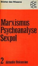 Marxismus, Psychoanalye, Sexpol - Aktuelle…
