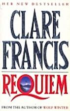 Requiem by Clare Francis