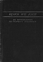 Risks We Face: An Introduction to Property…