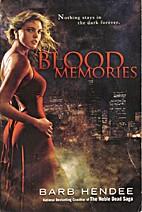 Blood Memories by Barb Hendee