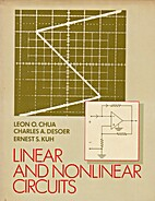 Linear and Nonlinear Circuits by Leon O.…