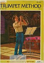Trumpet Method vol I by Bill Bay