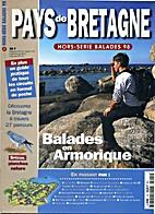 Pays de Bretagne : Balades en Armorique by…