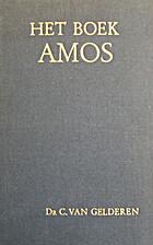 Het boek Amos by C. van Gelderen