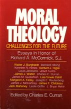 Moral Theology: Challenges for the Future :…