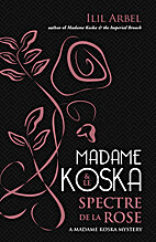 Madame Koska and Le Spectre de la Rose by…