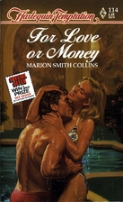 For Love or Money by Marion Smith Collins