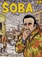 Soba: Stories From Bosnia No.1 by Joe Sacco