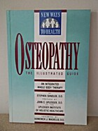 OSTEOPATHY AN INTEGRATED WHOLE (New Ways to…