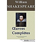 William Shakespeare: Oeuvres complètes by…
