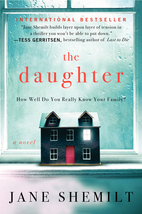 The Daughter: A Novel by Jane Shemilt