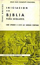 Iniciación a la Biblia para seglares by…