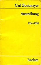 Austreibung 1934-1939 by Carl Zuckmayer