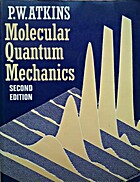 Molecular quantum mechanics : an…