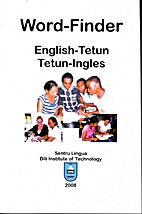 Word-finder : English-Tetun, Tetun-Ingles by…