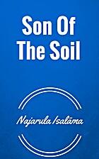 Son of the soil by Najarula Isalāma
