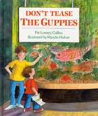 Don't Tease the Guppies by Pat L. Collins