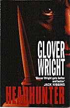 Headhunter by Glover Wright