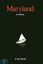 Maryland: A Bicentennial History by Carl…