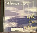 Walk on Water [CD] by Millennium Three