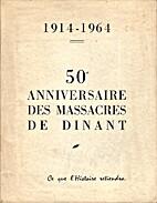 50ème anniversaire des massacres de Dinant…