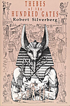 Thebes of the Hundred Gates by Robert…