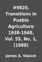 #9820, Transitions in Pueblo Agriculture…