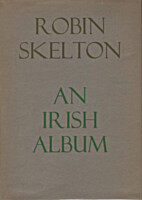 An Irish Album by Robin Skelton